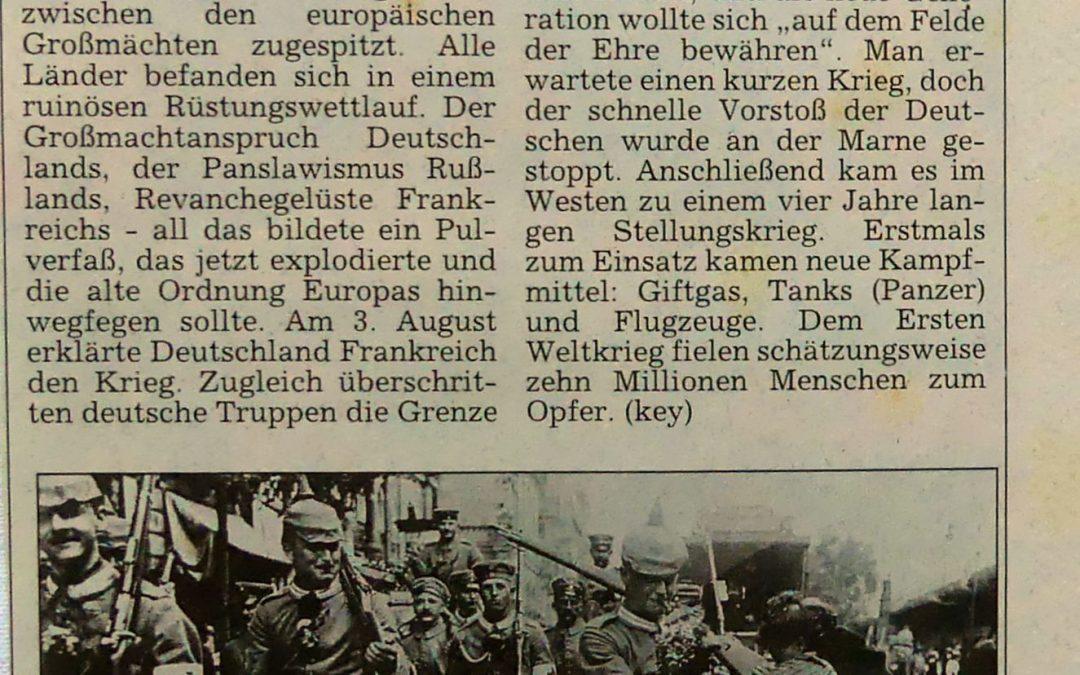 Am 1. August 1914 begann der Erste Weltkrieg